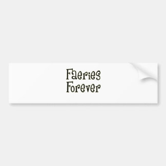 Faeries-Forever Bumper Stickers