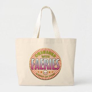 Faeries Obsessed R Bags