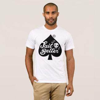 Fail Better T-Shirt