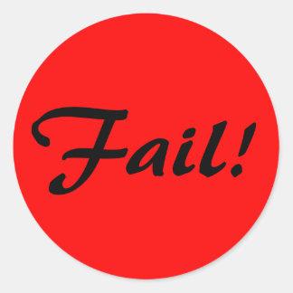 Fail! Round Sticker
