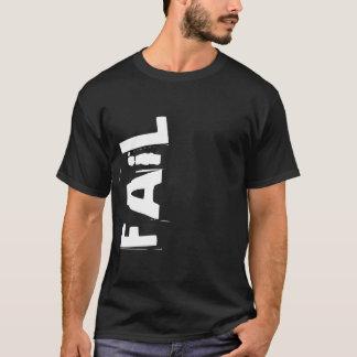 FAiL T-Shirt