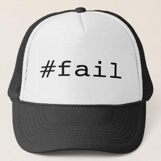#fail trucker hat