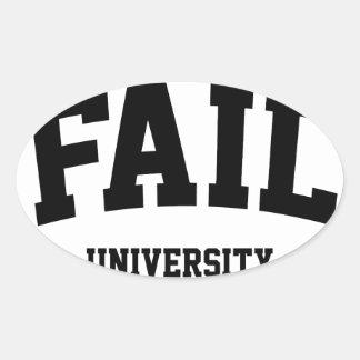 Fail University Oval Sticker