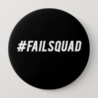 #failsquad 4 inch round button