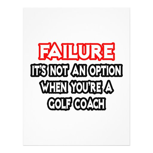 Failure...Not an Option...Golf Coach Full Color Flyer