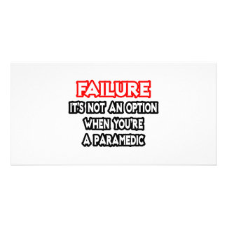 Failure...Not an Option...Paramedic Personalized Photo Card