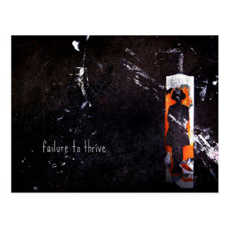 failure to thrive. postcard