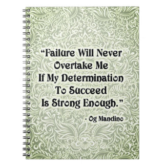 Failure Will Never Overtake - Positive Quote´s Notebooks