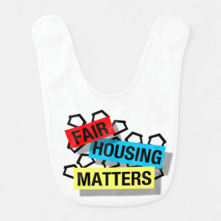 Fair Housing Matters - Baby Bib