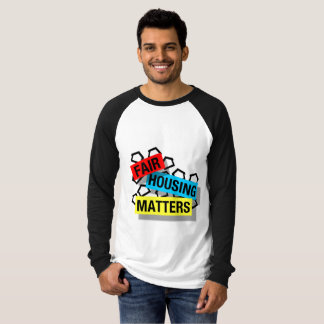 Fair Housing Matters - Raglan T-Shirt