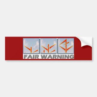 Fair Warning Bumper Sticker