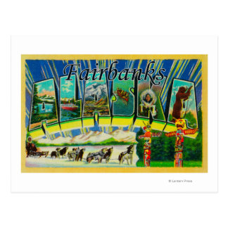 Fairbanks, Alaska - Large Letter Scenes Postcard