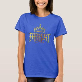 Fairest T-Shirt