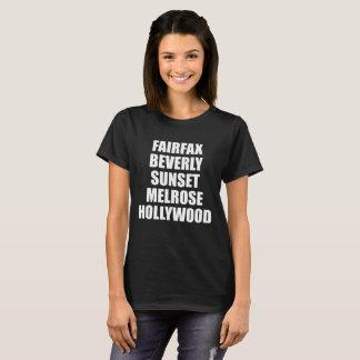 Fairfax Beverly Sunset Melrose Hollywood T-Shirt