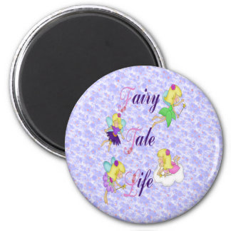 Fairy Tale Life 2 Inch Round Magnet