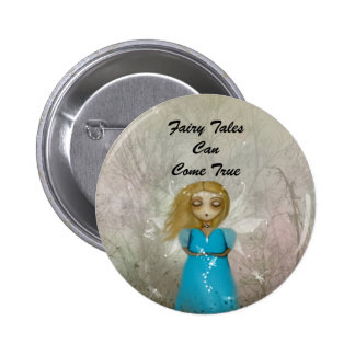 Fairy Tales Can Come True Buttons