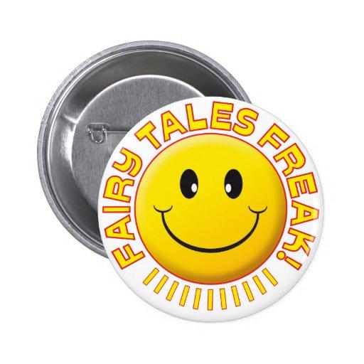 Fairy Tales Freak Smile Badges