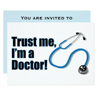 Faites confiance que je je suis un docteur fête de carton d'invitation 8,89 cm x 12,70 cm