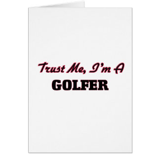 Faites confiance que je je suis un golfeur carte de vœux