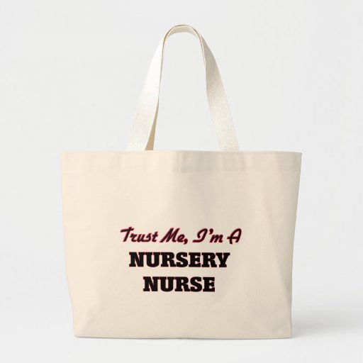 Faites confiance que je je suis une infirmière de sacs en toile