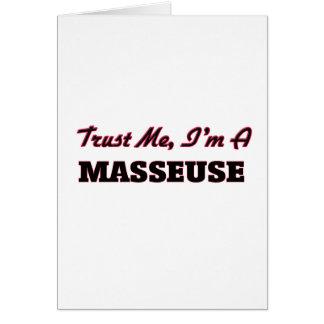 Faites confiance que je je suis une masseuse carte de vœux