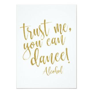 Faites- confiancemoi, vous peut danser le signe carton d'invitation  12,7 cm x 17,78 cm