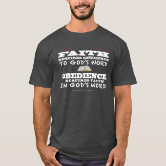 Faith and Obedience (dark) T-Shirt