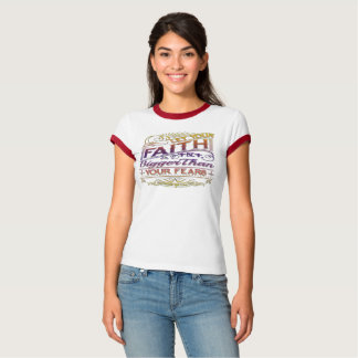 Faith Be Bigger Than Fears Raglan T-Shirt