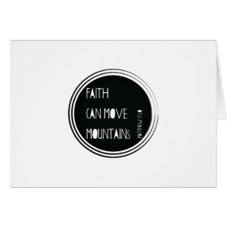 """""""Faith can move mountains"""" Bible verse Card"""