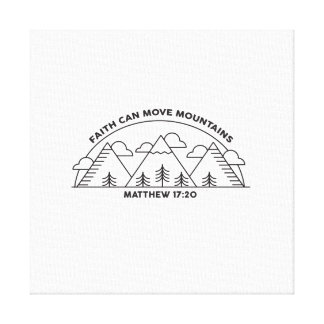 Faith can move mountains canvas print
