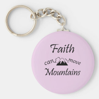Faith Can Move Mountains Keychain