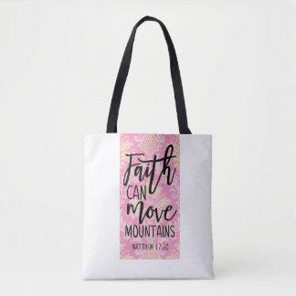 Faith Can Move Mountains Matthew 17:20 Tote Bag