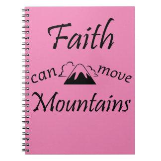 Faith Can Move Mountains Notebook