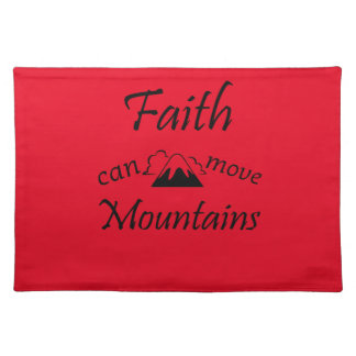 Faith Can Move Mountains Placemat