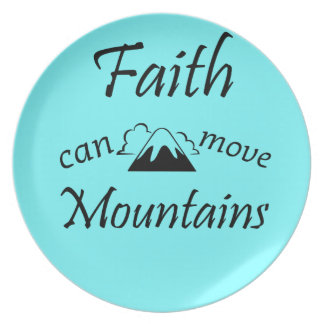 Faith Can Move Mountains Plate