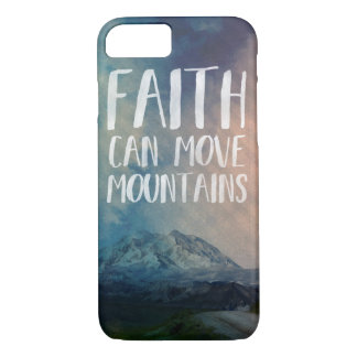 Faith can move mountains - stylish iphone 7 case