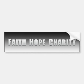 Faith, Hope and Charity Bumper Sticker