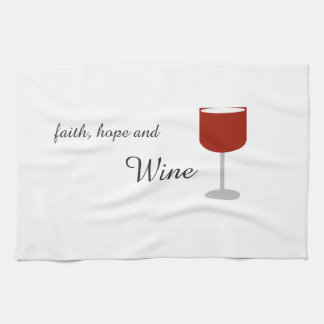 Faith, Hope, and Wine Kitchen Towels