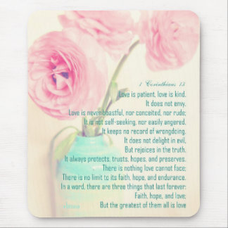 faith hope love 1 Corinthians 13 ranunculus flower Mouse Pad