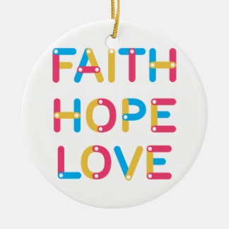 faith hope love 2 round ceramic ornament