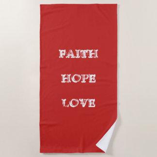 FAITH HOPE LOVE BEACH TOWEL