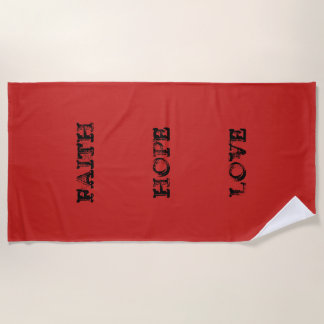 FAITH HOPE LOVE BEACH TOWEL