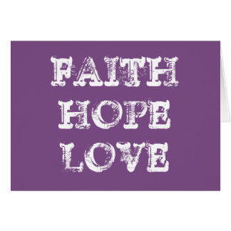FAITH HOPE LOVE CARD