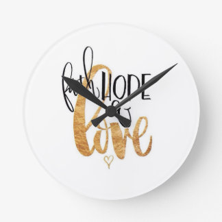 Faith,Hope & Love Clock