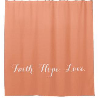 Faith Hope Love Coral Peach Shower Curtain