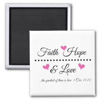 Faith Hope & Love Magnet