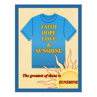Faith, Hope, Love & Sunshine Postcard