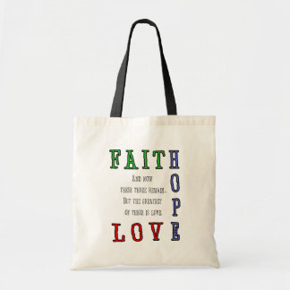 Faith, Hope, Love Tote Bag