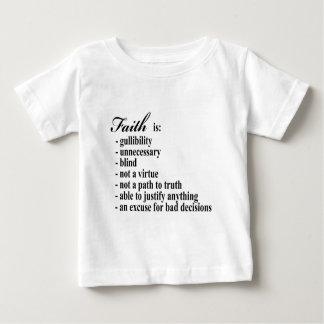 Faith is gullibility baby T-Shirt