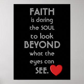 Faith Is Looking Beyond -- Art Print